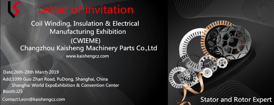 We invite you join Coil Winding,Insulation & Electrical Manufacting Exhibition Shanghai 26th-28th March 2019